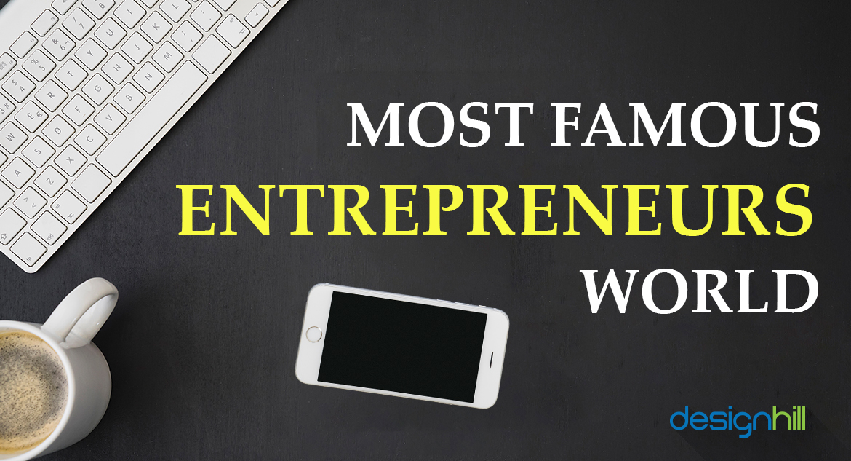 Famous Entrepreneur
