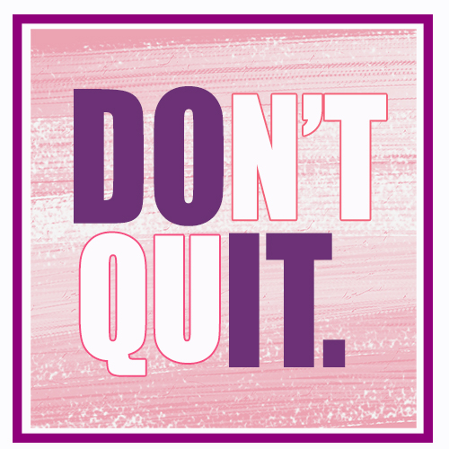 Don't quit cover