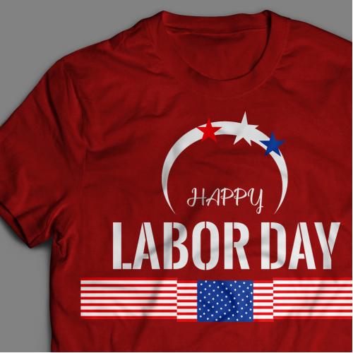 T-Shirt -Labor Day