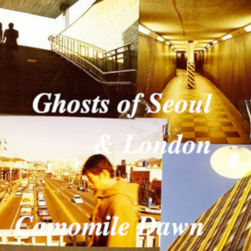ghosts of seoul and london