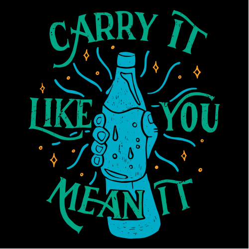Carry It Like You Mean It