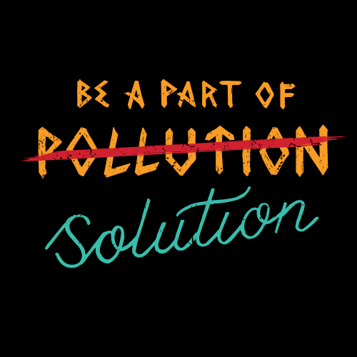 Pollution or Solution