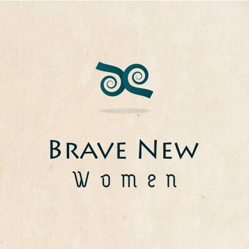 Brave new women