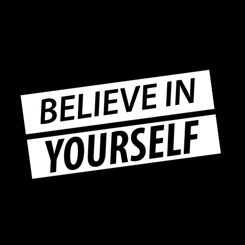 T-Shirt Design - Believe in Yourself