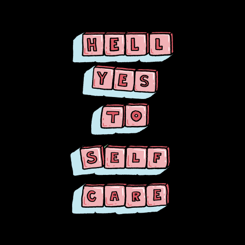 Hell Yes to Self Care