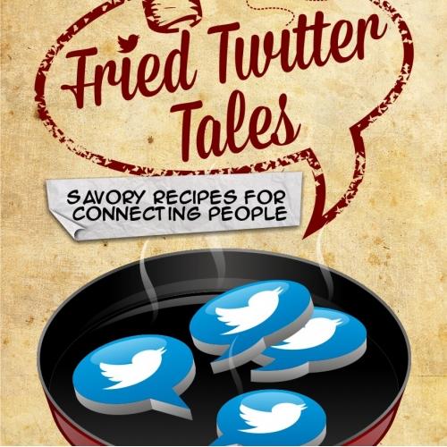 Fried Twitter Tales