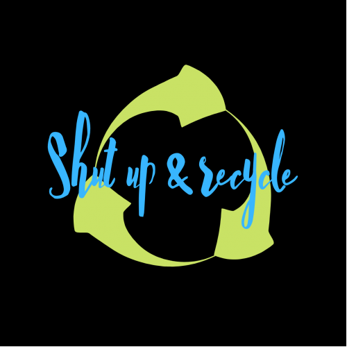 Shut up and recycle