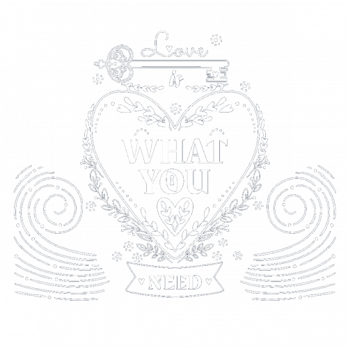 Love is what you need