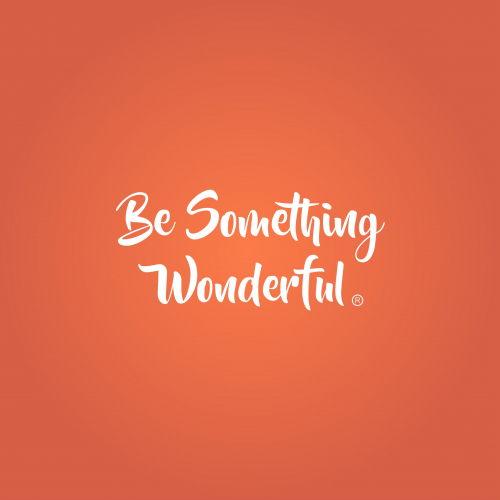 Be something wonderfull
