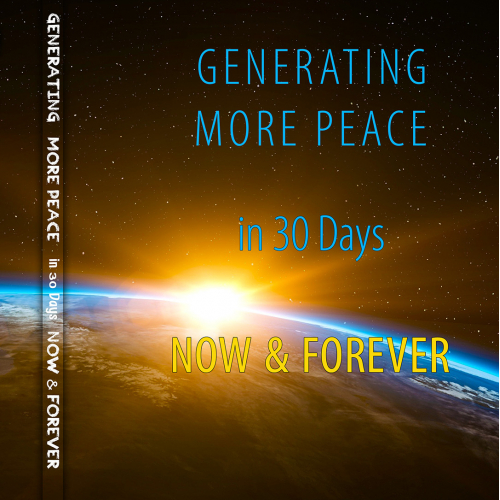 Generating More Peace In 30 days