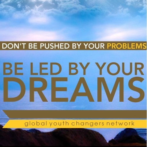 Flyer Design - BE LED BY YOUR DREAMS
