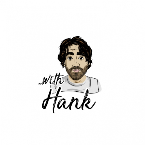 With Hank Podcast Show
