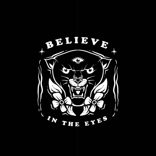Believe in the eyes