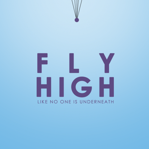Poster Design - Fly High