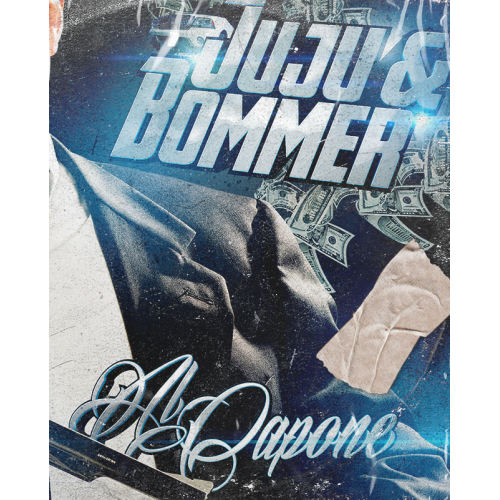 Juju Ft Bommer - Al Capone (EP Cover)