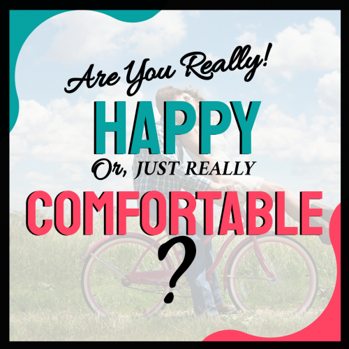 Are You Really Happy Quote