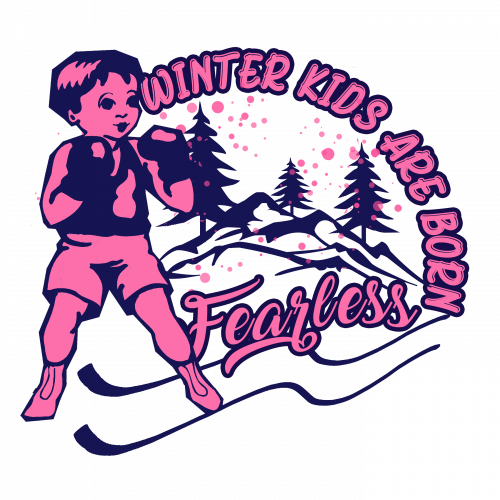 Winter Kids Are Born Fearless