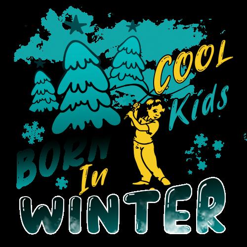 Cool Kids Are Born In Winter