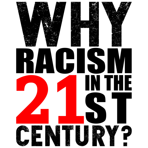 Why racism.