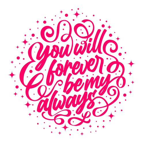 You are my forever - Valentine Design