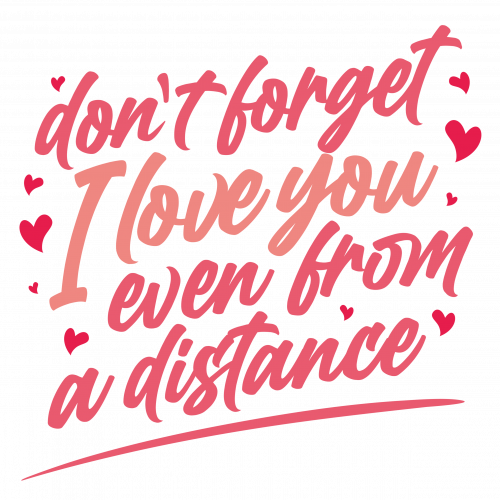 I love you from a distance - Valentine in Quarantine