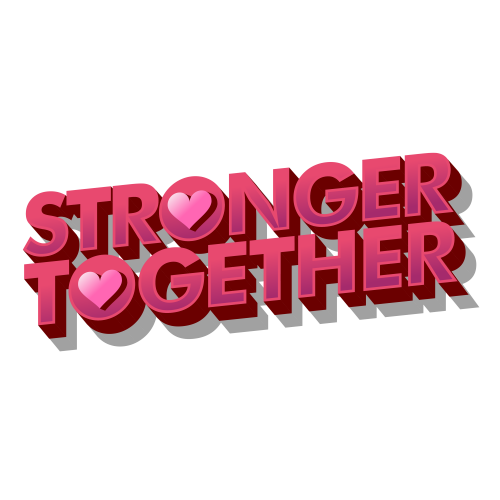 Stronger Together - Valentine in Quarantine