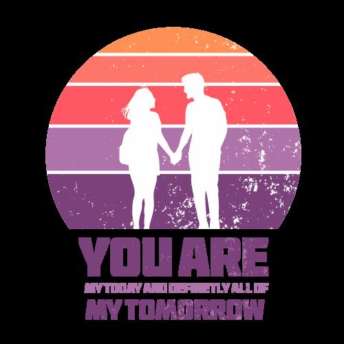 You are my tomorrow - Valentine Design