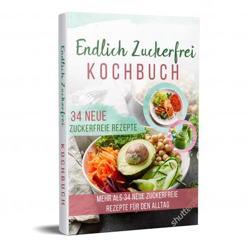 New Endlich Zuckerfrei Kochbuch Book Cover Design